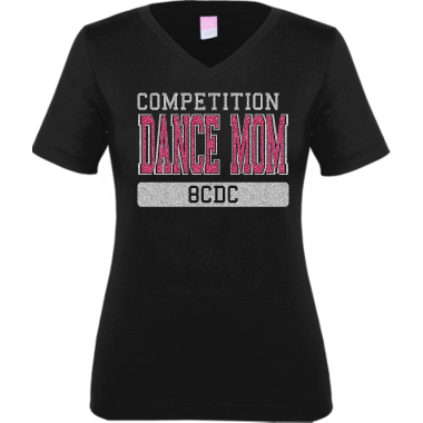 Comp Team Dance Mom Shirt
